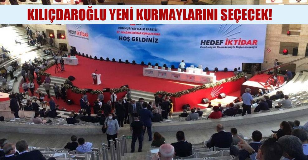 Kılıçdaroğlu yeni kurmaylarını seçecek!