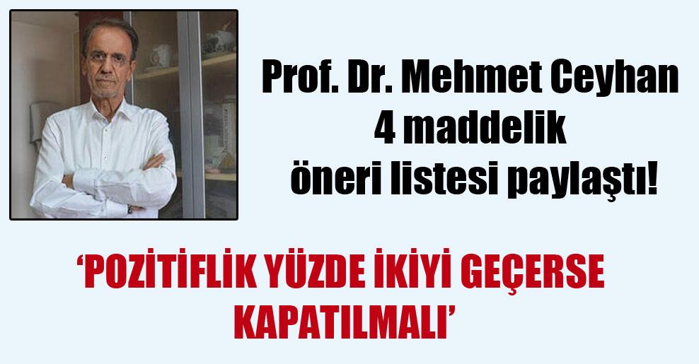 Prof. Dr. Mehmet Ceyhan 4 maddelik öneri listesi paylaştı!