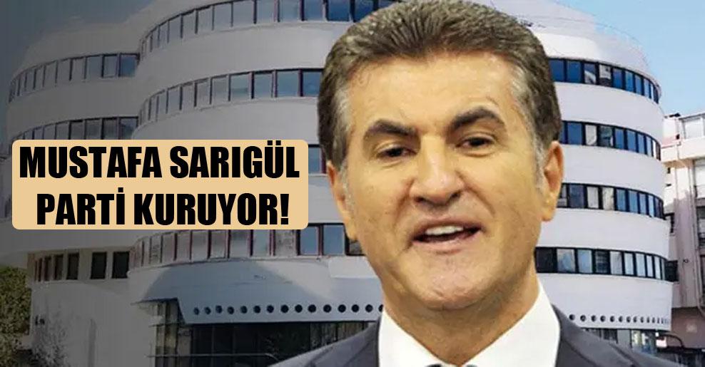 Mustafa Sarıgül parti kuruyor!