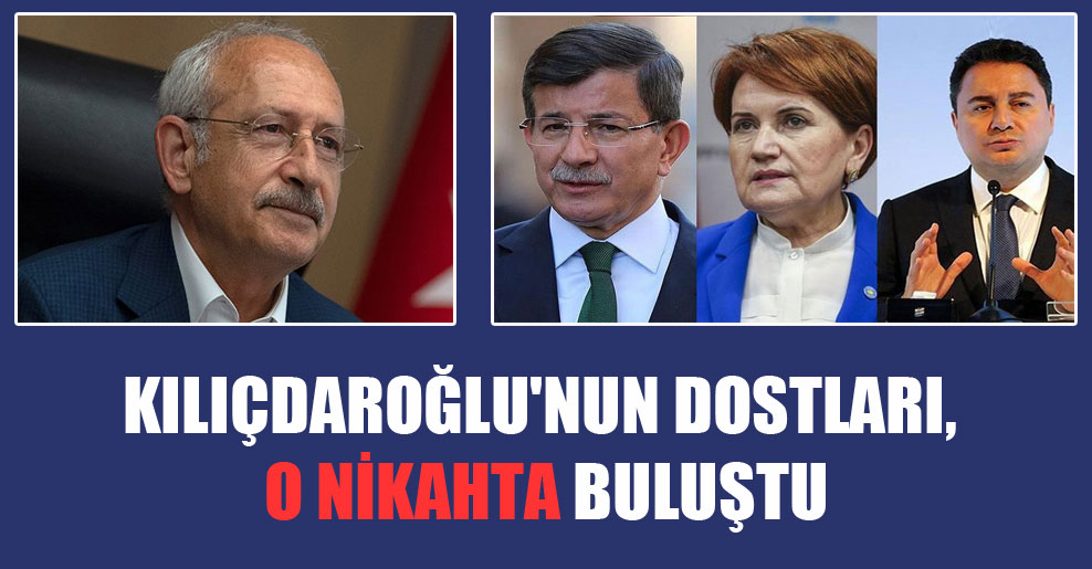 Kılıçdaroğlu'nun dostları, o nikahta buluştu