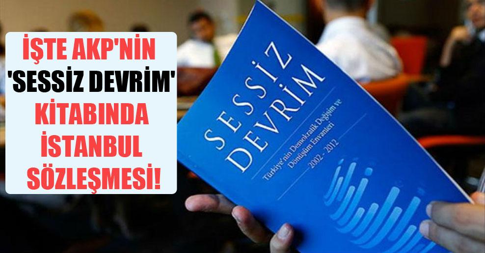İşte AKP'nin 'Sessiz Devrim' kitabında İstanbul Sözleşmesi!