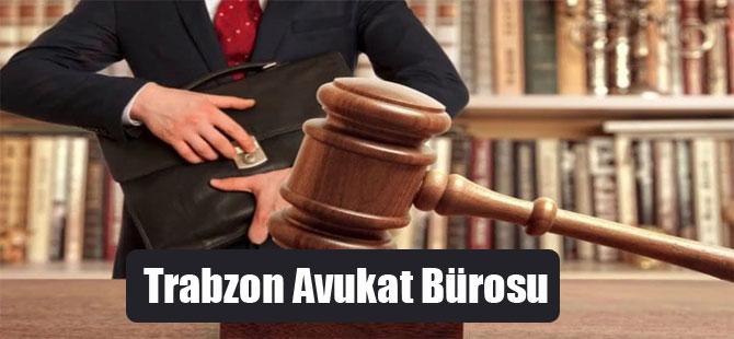 Trabzon Avukat Bürosu