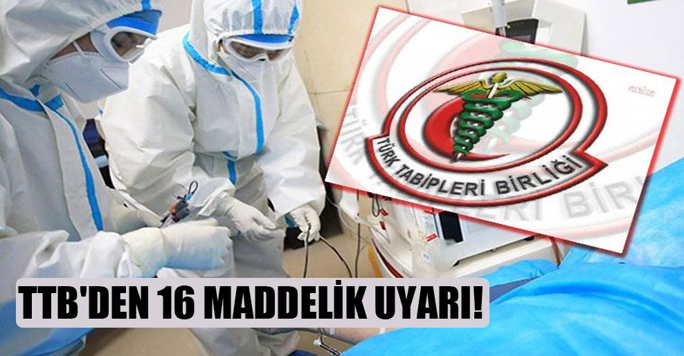 TTB'den 16 maddelik uyarı!