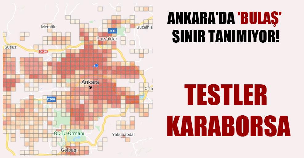 Ankara'da 'bulaş' sınır tanımıyor'