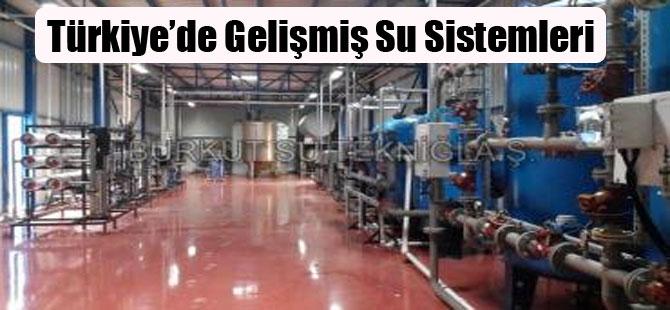 Türkiye'de Gelişmiş Su Sistemleri