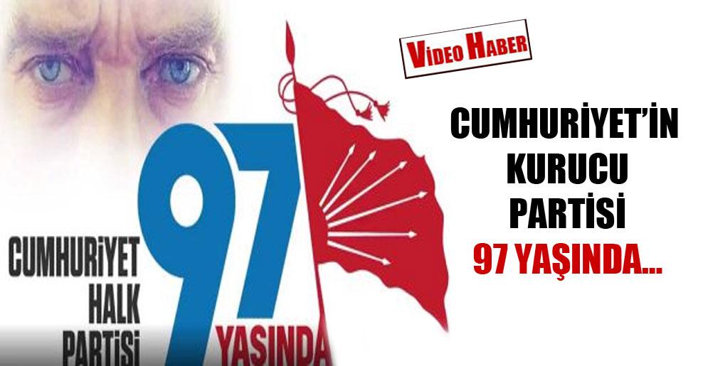 Cumhuriyet'in kurucu partisi 97 yaşında…
