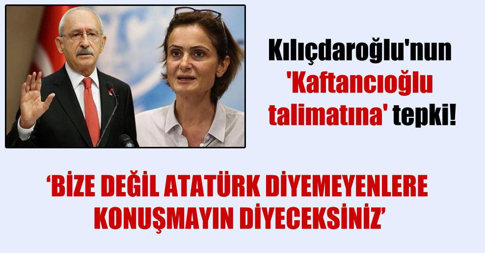 Kılıçdaroğlu'nun 'Kaftancıoğlu talimatına' tepki!