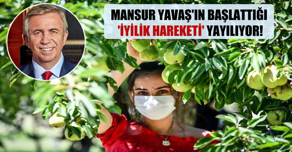 Mansur Yavaş'ın başlattığı 'iyilik hareketi' yayılıyor!