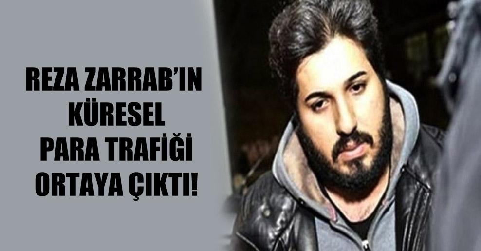 Reza Zarrab'ın küresel para trafiği ortaya çıktı!