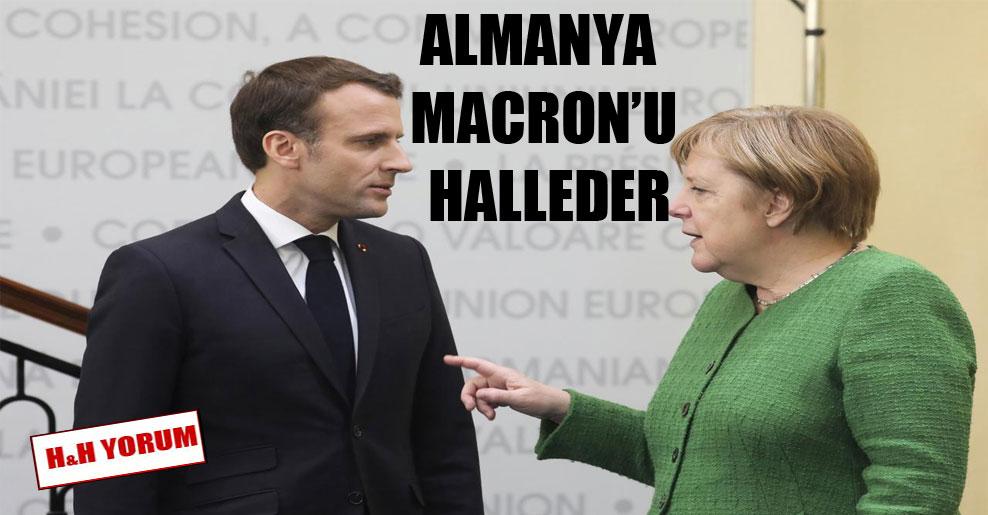 Almanya Macron'u halleder