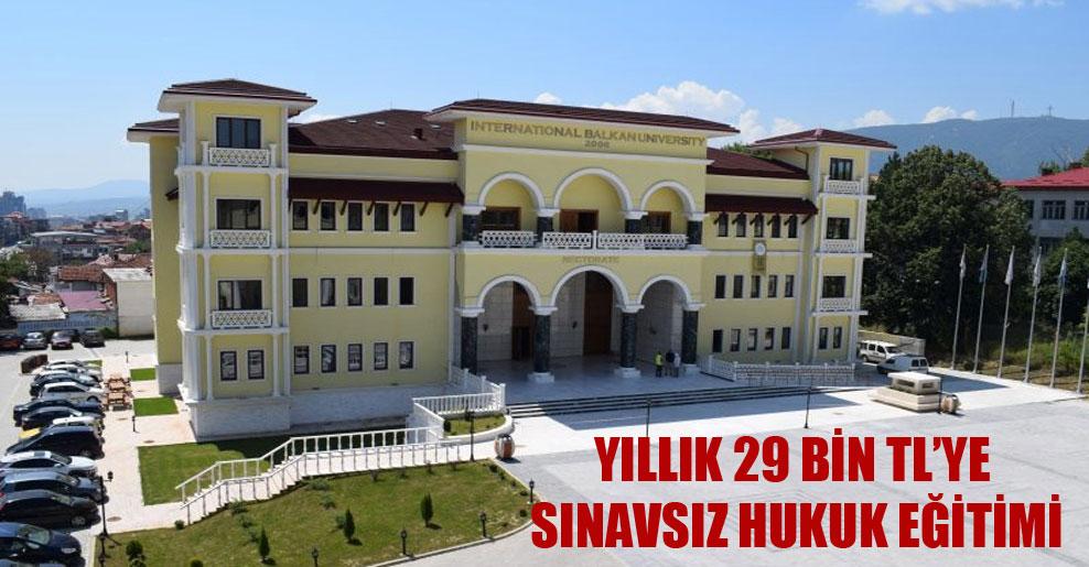 Yıllık 29 bin TL'ye sınavsız hukuk eğitimi