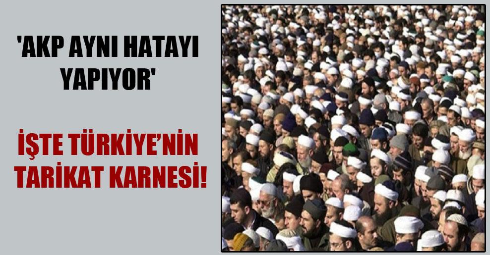 'AKP aynı hatayı yapıyor' İşte Türkiye'nin tarikat karnesi!