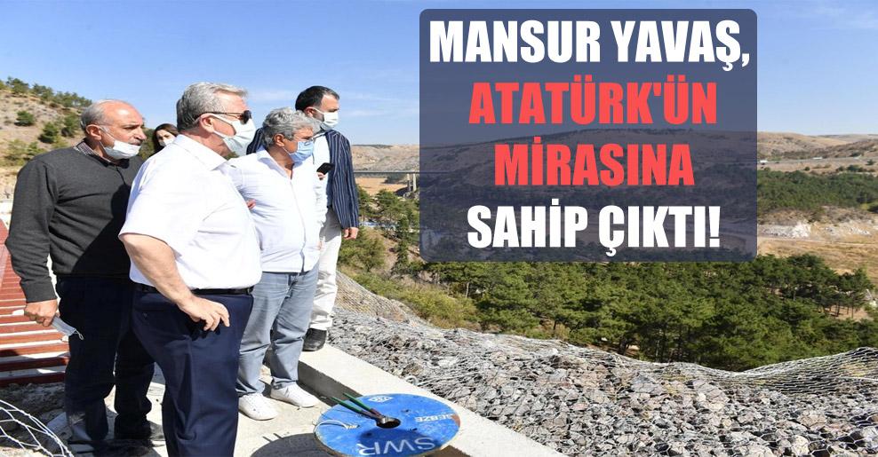 Mansur Yavaş, Atatürk'ün mirasına sahip çıktı!