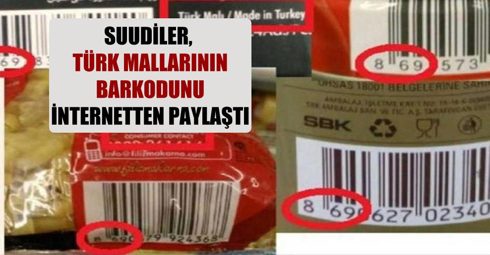 Suudiler, Türk mallarının barkodunu internetten paylaştı