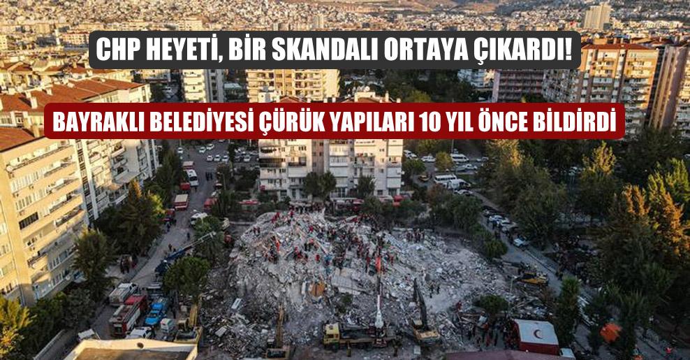 CHP heyeti, bir skandalı ortaya çıkardı!
