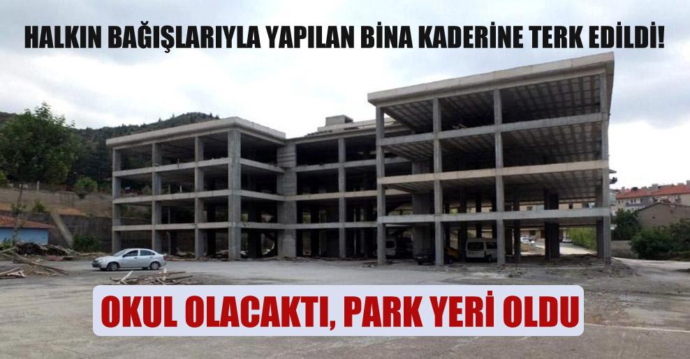 Halkın bağışlarıyla yapılan bina kaderine terk edildi!