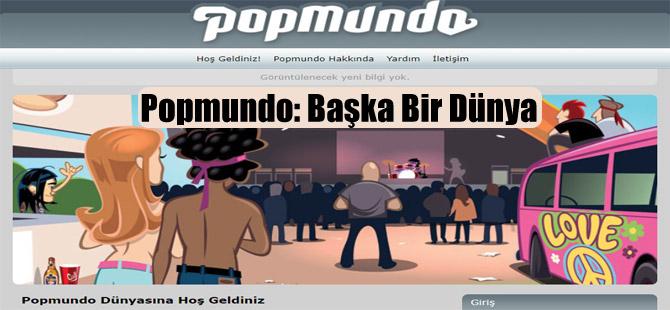 Popmundo: Başka Bir Dünya