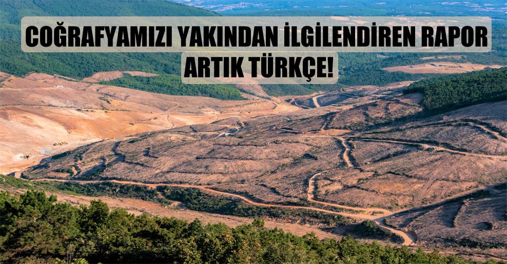 Coğrafyamızı yakından ilgilendiren rapor artık Türkçe!