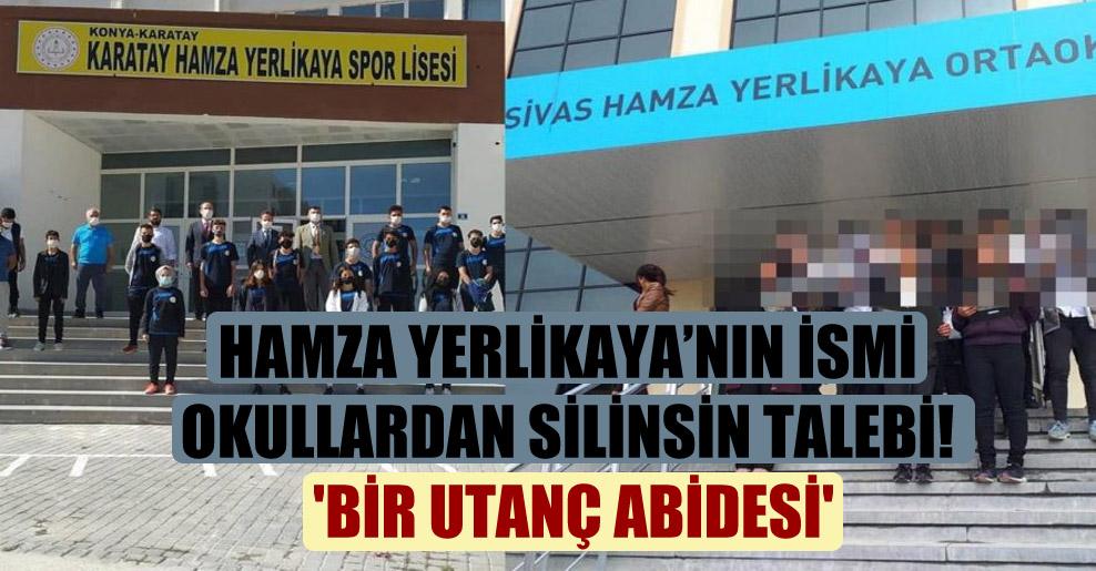 Hamza Yerlikaya'nın ismi okullardan silinsin talebi! 'Bir utanç abidesi'