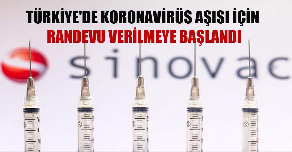 Türkiye'de koronavirüs aşısı için randevu verilmeye başlandı