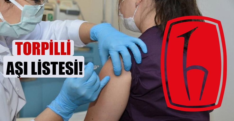 Torpilli aşı listesi!