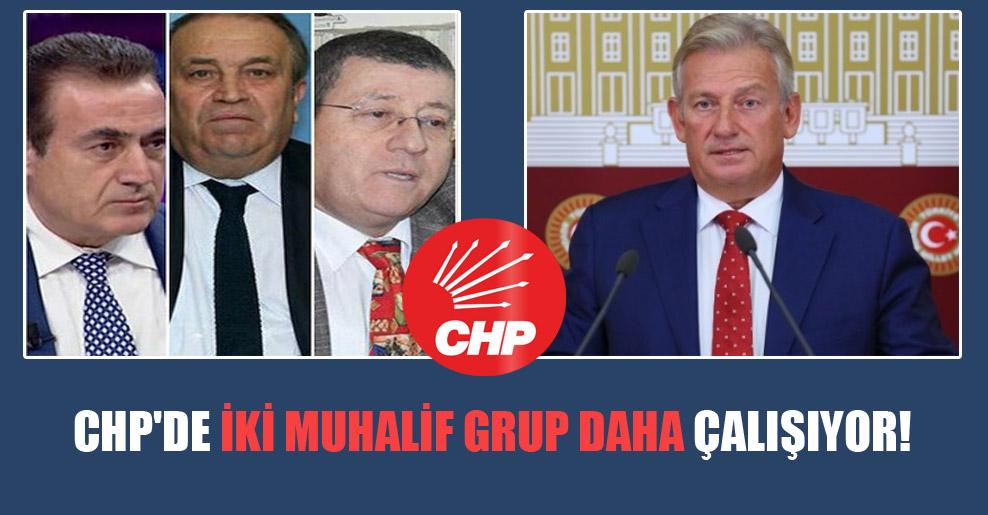 CHP'de iki muhalif grup daha çalışıyor!