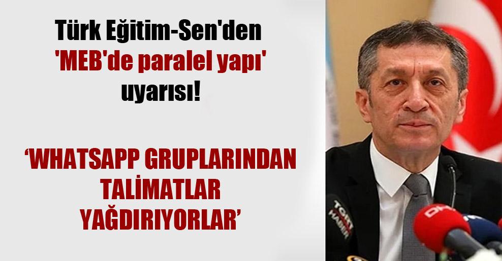 Türk Eğitim-Sen'den 'MEB'de paralel yapı' uyarısı!