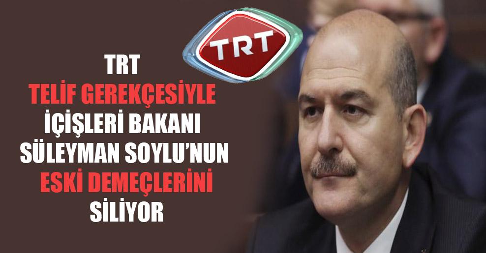 TRT telif gerekçesiyle İçişleri Bakanı Süleyman Soylu'nun eski demeçlerini siliyor