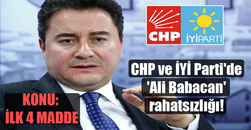 CHP ve İYİ Parti'de 'Ali Babacan' rahatsızlığı!