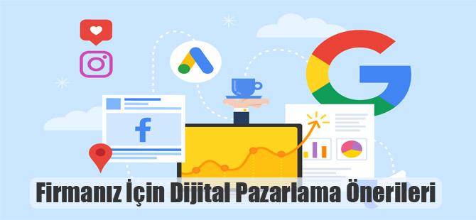 Firmanız İçin Dijital Pazarlama Önerileri