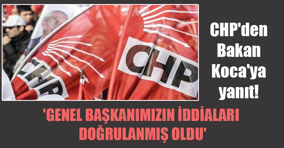 CHP'den Bakan Koca'ya yanıt! 'Genel Başkanımızın iddiaları doğrulanmış oldu'