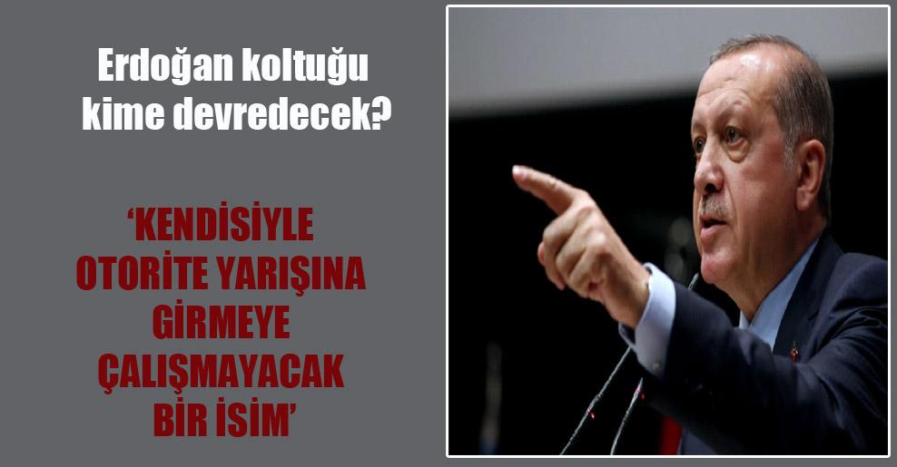 Erdoğan koltuğu kime devredecek?