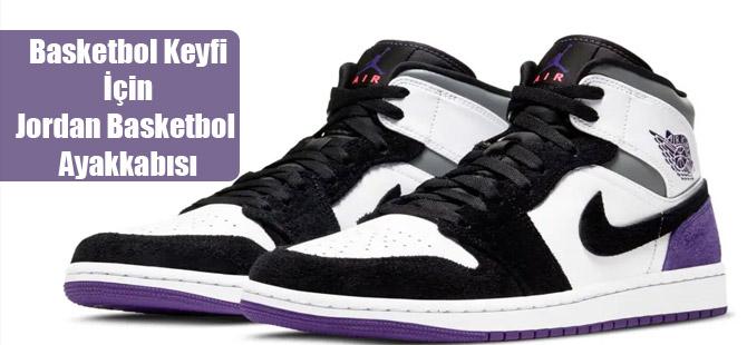 Basketbol Keyfi İçin Jordan Basketbol Ayakkabısı