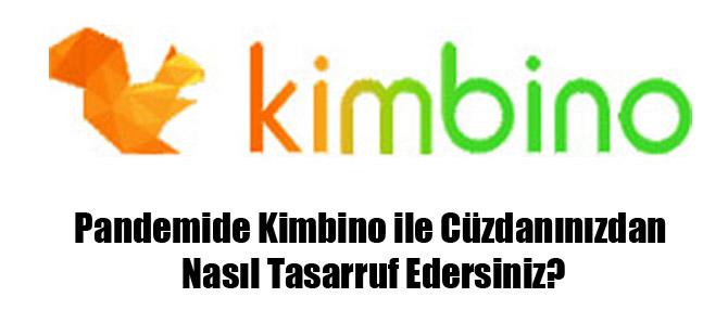 Pandemide Kimbino ile Cüzdanınızdan Nasıl Tasarruf Edersiniz?