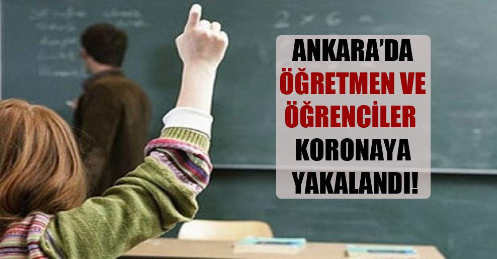 Ankara'da öğretmen ve öğrenciler koronaya yakalandı!