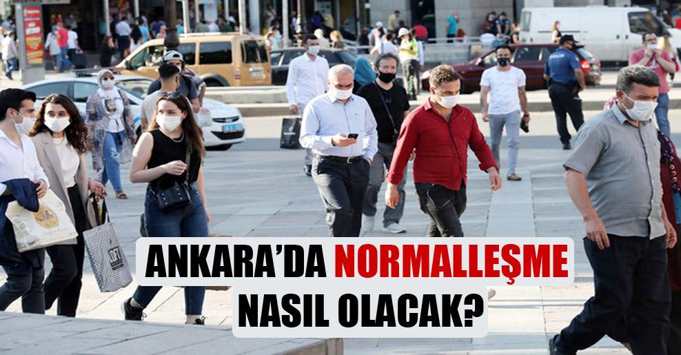 Ankara'da normalleşme nasıl olacak?