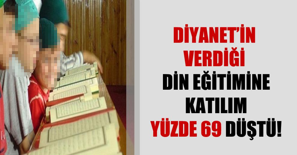 Diyanet'in verdiği din eğitimine katılım yüzde 69 düştü!