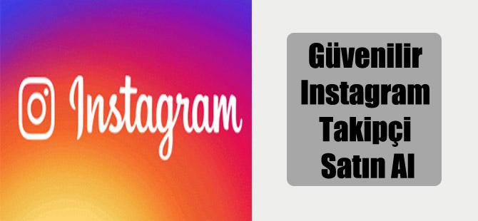 Güvenilir Instagram Takipçi Satın Al