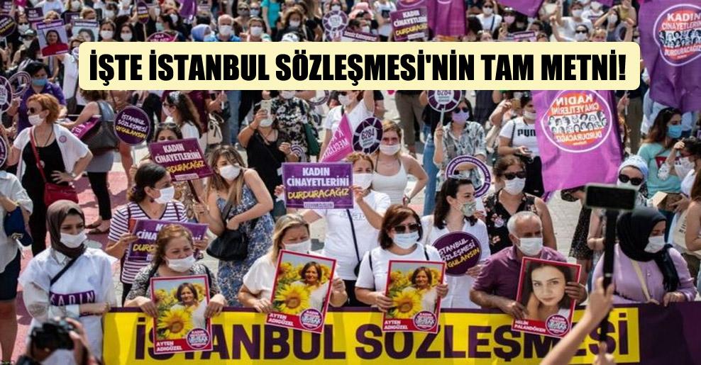 İşte İstanbul Sözleşmesi'nin tam metni!
