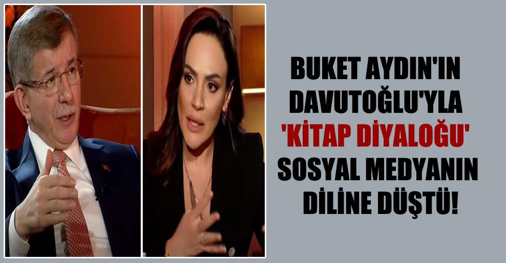 Buket Aydın'ın Davutoğlu'yla 'kitap diyaloğu' sosyal medyanın diline düştü!