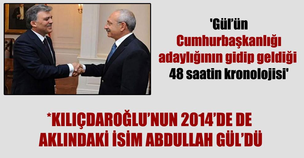 'Gül'ün Cumhurbaşkanlığı adaylığının gidip geldiği 48 saatin kronolojisi'