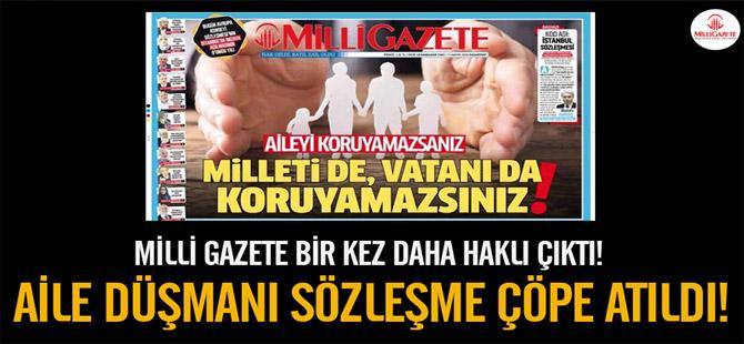 Millî Gazete'den 'İstanbul Sözleşmesi' haberi: Aile düşmanı sözleşme çöpe atıldı!