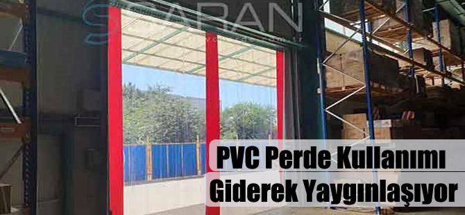 PVC Perde Kullanımı Giderek Yaygınlaşıyor