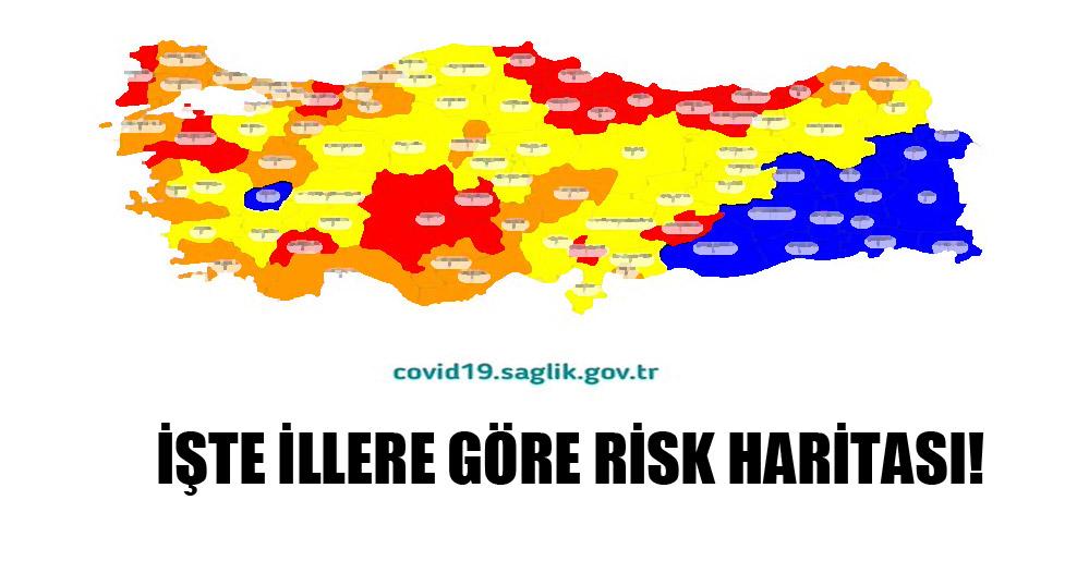 İşte illere göre risk haritası!