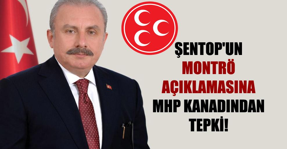 Şentop'un Montrö açıklamasına MHP kanadından tepki!