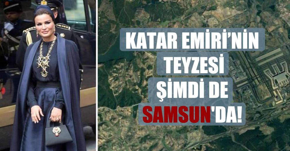 Katar Emiri'nin teyzesi şimdi de Samsun'da!