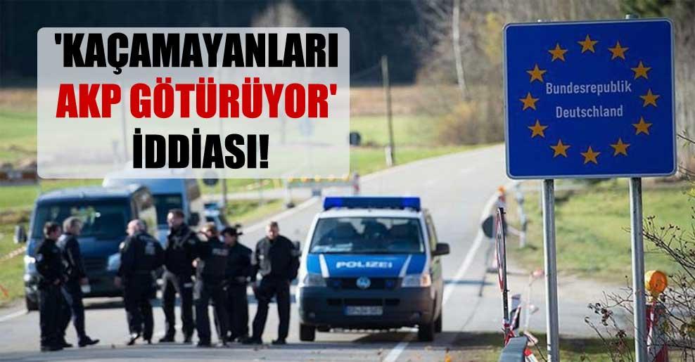 'Kaçamayanları AKP götürüyor' iddiası!