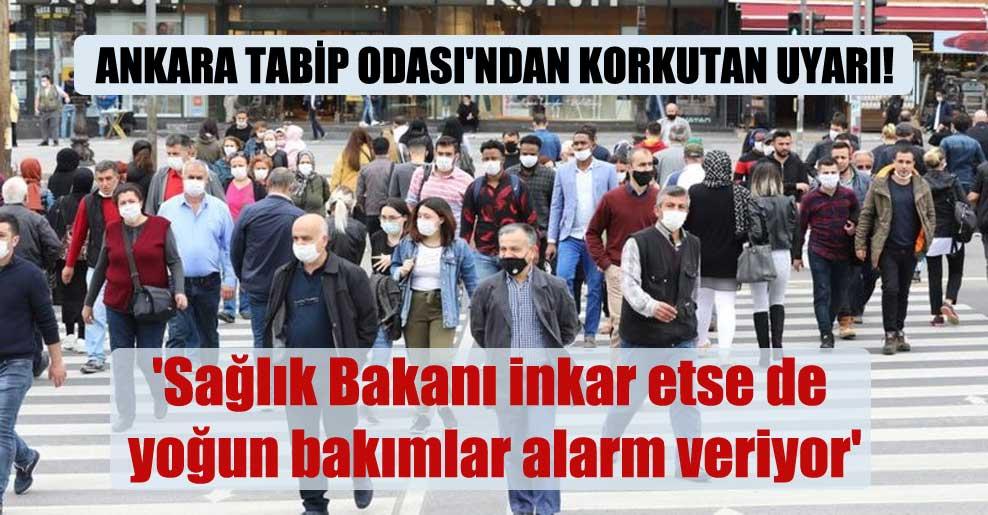 Ankara Tabip Odası'ndan korkutan uyarı! 'Sağlık Bakanı inkar etse de yoğun bakımlar alarm veriyor'