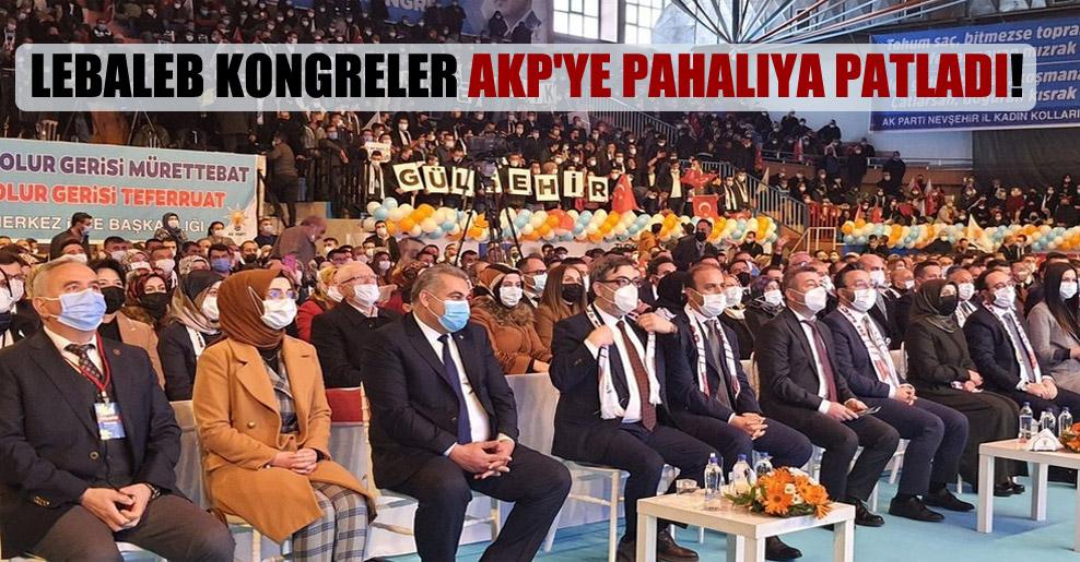Lebaleb kongreler AKP'ye pahalıya patladı!