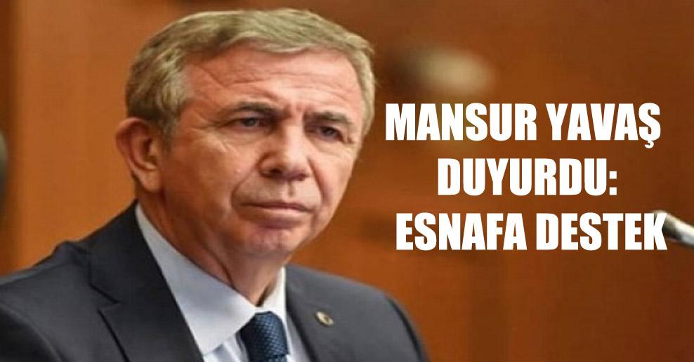 Mansur Yavaş duyurdu: Esnafa destek